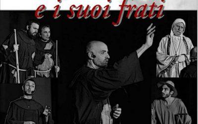 """Spettacolo """"Francesco e i suoi frati"""""""