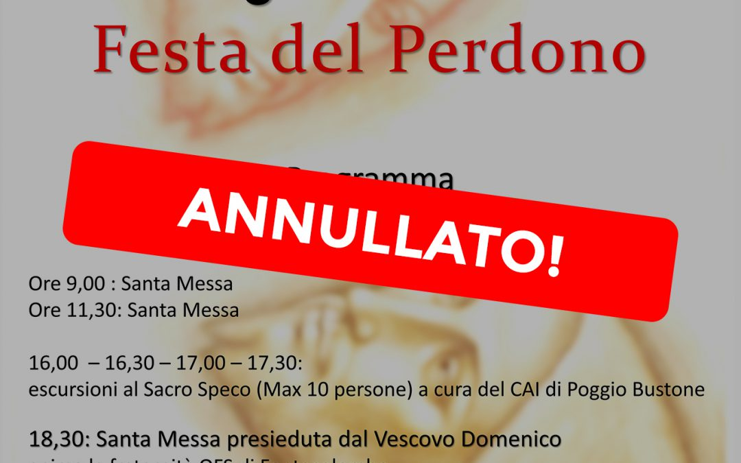 ANNULLATO – Festa del Perdono – 2 agosto 2020
